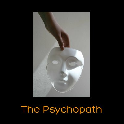 Psychopath Information Page