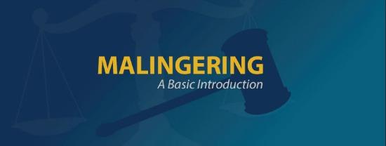 Malingering: A Basic Introduction