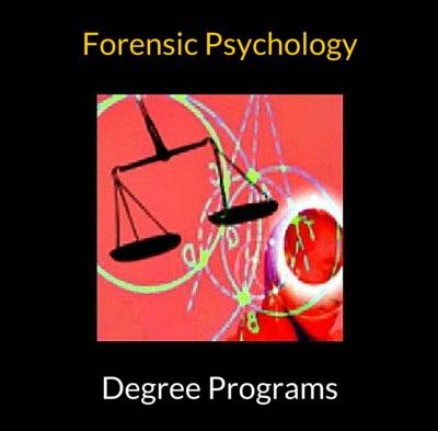 Forensic Psychology Degree Programs