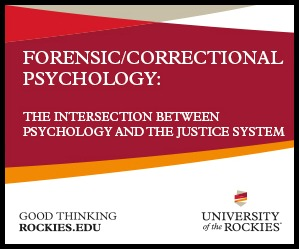 Forensic Psychology University of The Rockies