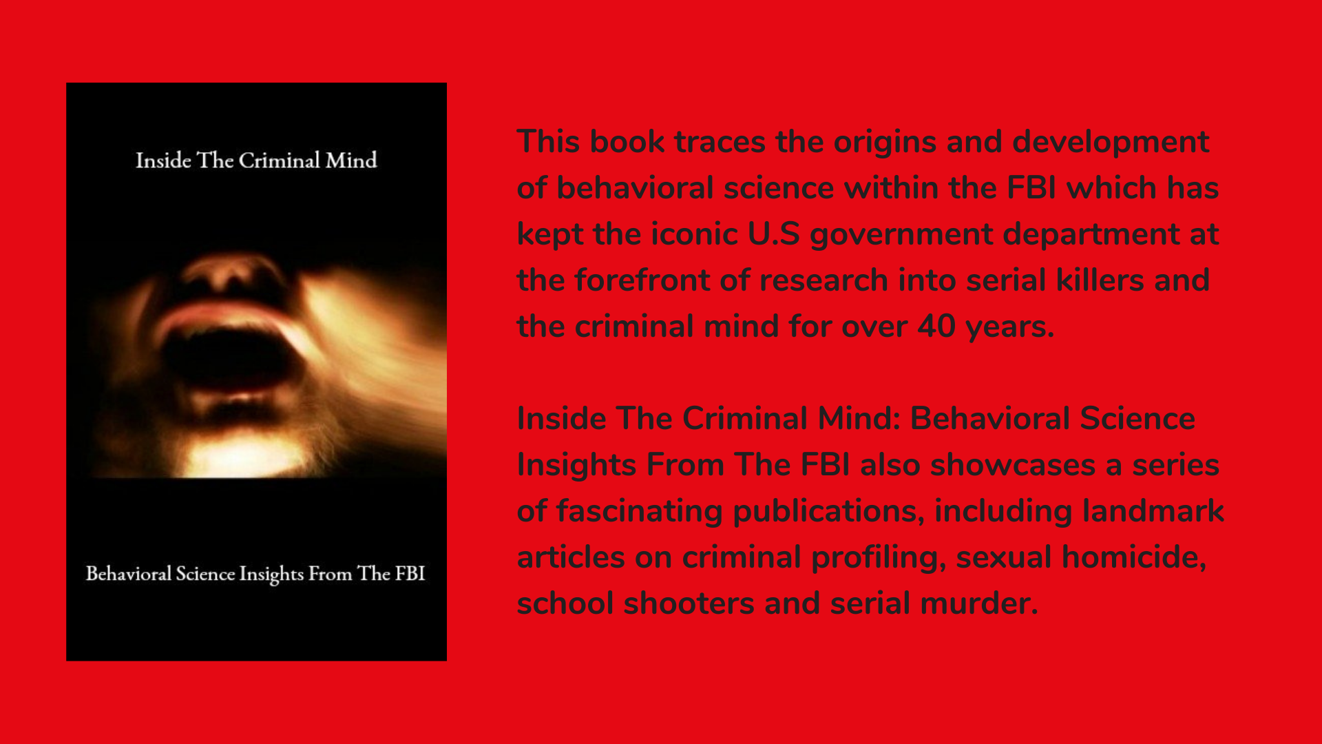 Inside The Criminal Mind: Behavioral Science Insights From The FBI: An Introductory Guide Book Cover and Description.