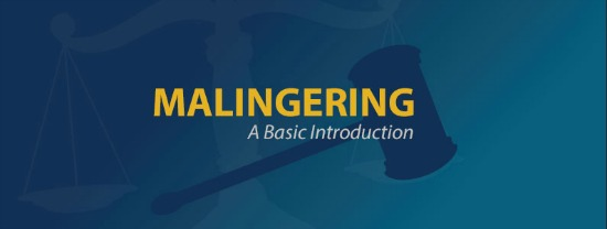 Malingering: A Basic Introduction