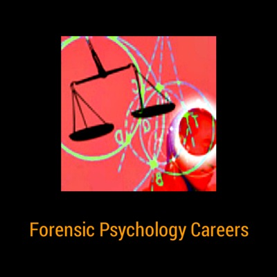 Forensic Psychology Careers Information