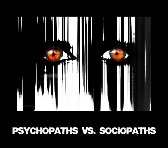 Psychopaths vs. Sociopaths